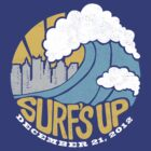 Surf's Up - End of the World by DetourShirts