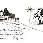 Merry Christmas- Luke 2:14 by Diane Hall