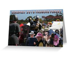 Just my brief impressions - Eurofest 2010 - Frenchs Forest Greeting Card