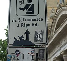 Sign (Trastevere, Rome) by PleasureInc