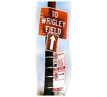 this way to wrigley field Poster