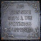 On This Site ..1782, Nothing Happened by wiggyofipswich
