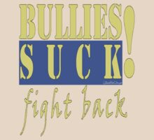 BULLIES:  FIGHT BACK by dragonindenver