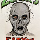 Zombies Are Going To Eat You! by Lee Twigger