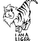 I Am A Liger. by Miss Dilettante