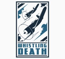 Whistling Death by warbirdwear