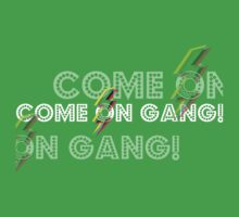 Come On Gang New T-shirt Range 2 by Finlay Cowe