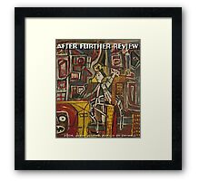 AFTER FURTHER REVIEW Framed Print