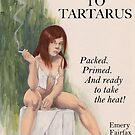 Hard Ticket to Tartarus by Sturstein
