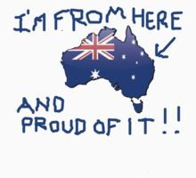 Australiana - I'm From Here T-Shirt by Craig Stronner