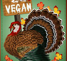 Go Vegan! Thanksgiving by Lotacats