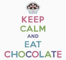 Keep Calm and Eat Chocolate  - lights by Andi Bird