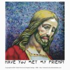 Have you met my friend (Jesus 4) by eruthart