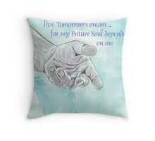 Affirmation for MY FUTURE Throw Pillow