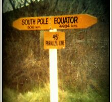 South Pole - Equator Sign - NZ by Vanessa Barklay
