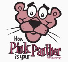 HOW PINK IS YOUR PANTHER by Hendrie Schipper