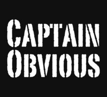 Captain Obvious by OrsonKent