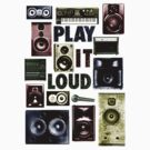 Play it LOUD! by oded sonsino