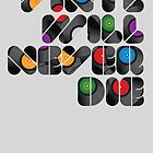Never Die! by modernistdesign