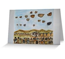 the day teacups came flying over our village..... Greeting Card