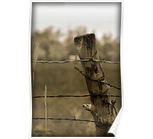 Simpler Times - Lonely Post With Barb Wire Poster