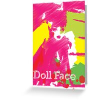 Doll Face 2 Greeting Card