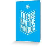 The Angels Have The Phone Box Tribute Poster White On Cyan Greeting Card