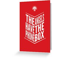 The Angels Have The Phone Box Tribute Poster White On Red Greeting Card