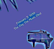 The Day The Music Died by Al Bourassa