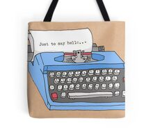 Hello Typewriter! Tote Bag
