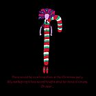 Silly Christmas Candy Cane by Monica Ellis