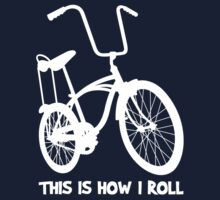 This Is How I Roll - Retro Bicycle by designgroupies