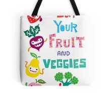 Eat Your Fruit and Veggies Tote Bag