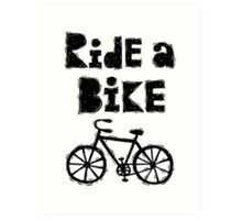 Ride a Bike - woody  Art Print