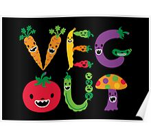 Veg Out - black Poster