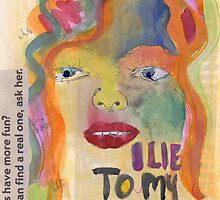 I Lie To My Mirror by gilli moon