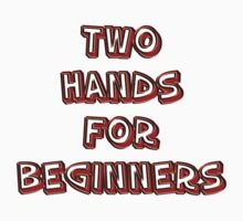 two hands for beginners by vampvamp