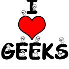 I love Geeks by Jan Szymczuk
