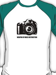 weapon of mass instruction T-Shirt
