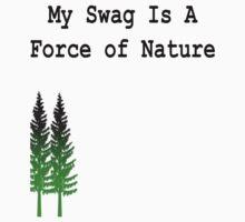 Nature Got Swag by imjustnu