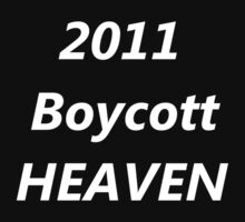 2011 Boycott Heaven by Gregory John O'Flaherty