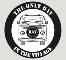 The Only Bay In The Village by FunkyDreadman