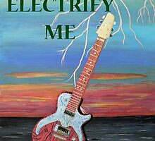 You Electrify Me  by Eric Kempson