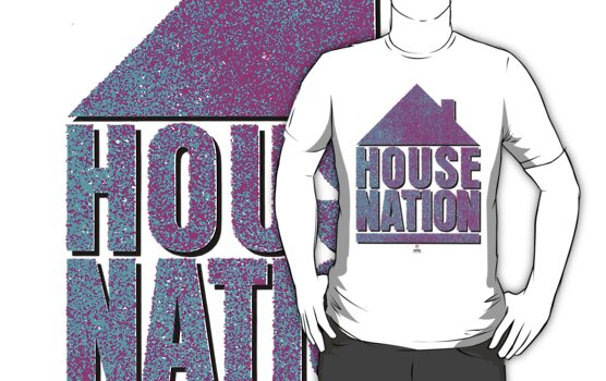 House Nation T-Shirt by DanielLyons