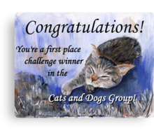 Banner for 1st place challenge winner in Cats and Dogs Group Canvas Print