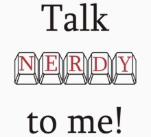 Talk Nerdy to Me by Cheryl Hall