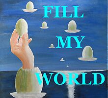 The paradox, YOU FILL UP MY WORLD by Eric Kempson