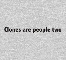 Clones are people two by digerati