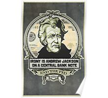 Irony Is Jackson on a Central Bank Note Poster