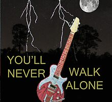 YOULL NEVER WALK ALONE by Eric Kempson